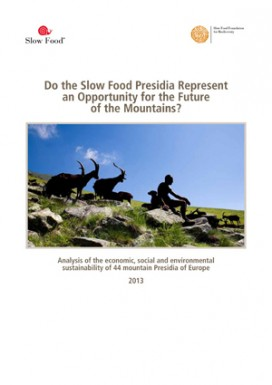 Do the Slow Food Presidia Represent an Opportunity for the Future of the Mountains?