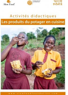 Activité didactique  Les produits du potager en cuisine