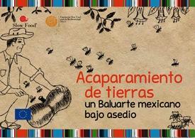 Acaparamiento de tierras. Un Baluarte mexicano bajo asedio