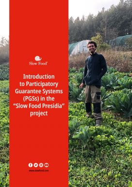 """Introduction to Participatory Guarantee Systems (PGSs) in the """"Slow Food Presidia"""" project"""
