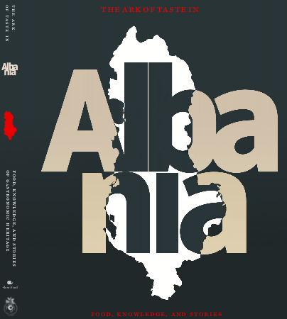 """""""The Ark of Taste in Albania"""" is now available in Albanian and English"""